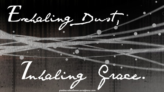 Exhaling dust