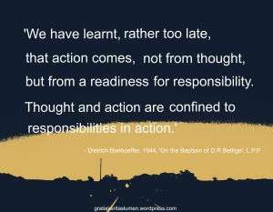 Bonhoeffer_1944_LPP_Quote_action and responsibility