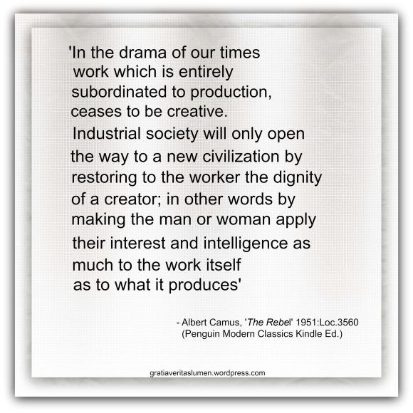 Albert Camus Quote Work creativity
