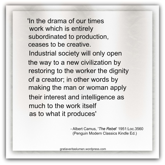 Albert Camus Quote Work creativity