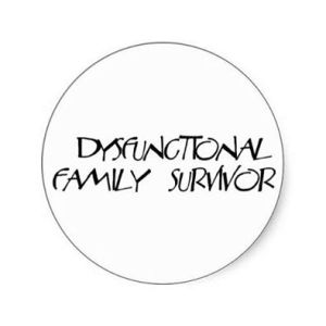 dysfunctional family surivivor