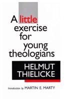 Helmut Thielicke To Young Theologians