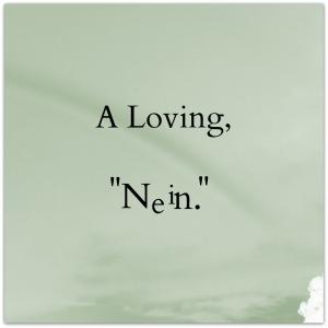 A loving nein